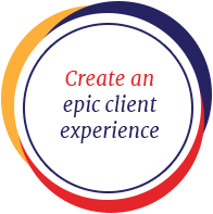 Create an epic client experience