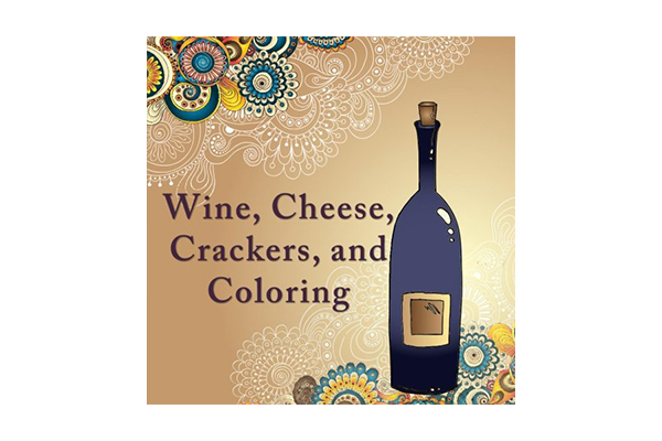 Wine, Cheese, Crackers, and Coloring